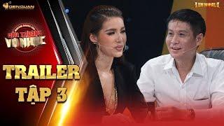 Đấu trường võ nhạc | trailer tập 3: đạo diễn Lê Hoàng cực bất ngờ  với sự độc đáo của võ nhạc