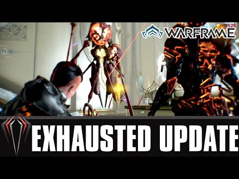 Warframe: EXHAUSTED UPDATE