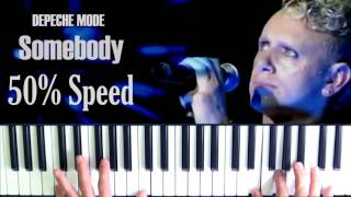 Depeche Mode Somebody Easy Piano Cover 50% Speed