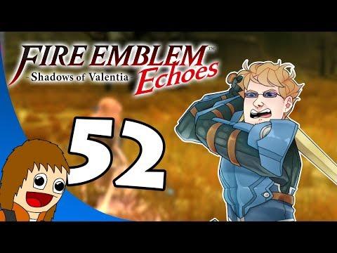Fire Emblem Echoes: Flight of the Eyeballs - Part 52