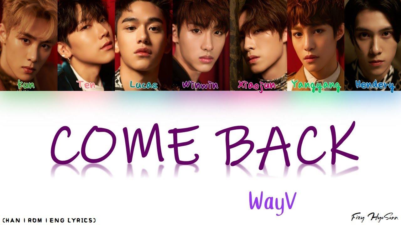 WayV - V Come Back Color Coded Chinese Pinyin Eng Lyrics