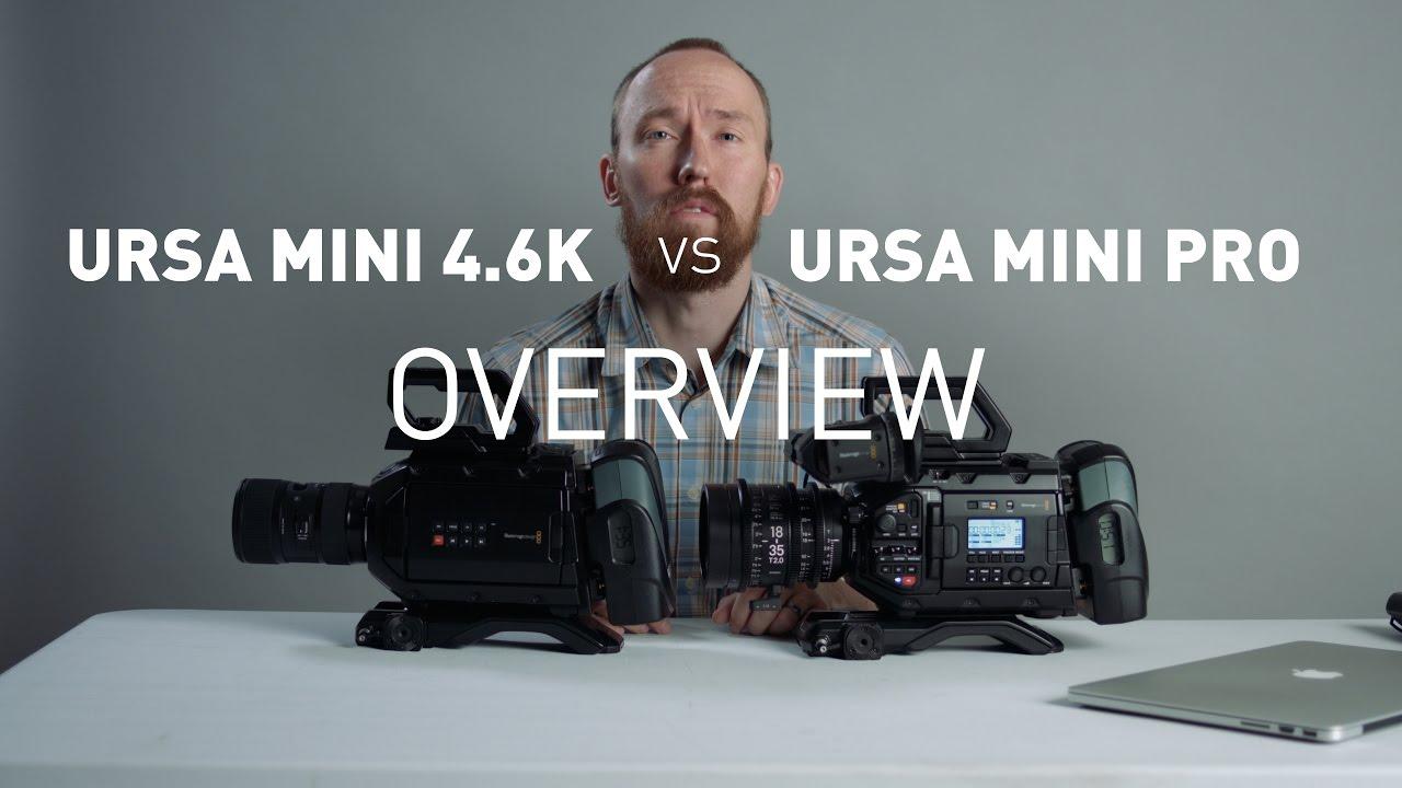 Ursa Mini Pro Vs 4 6k Overview 1 Of 3 Youtube