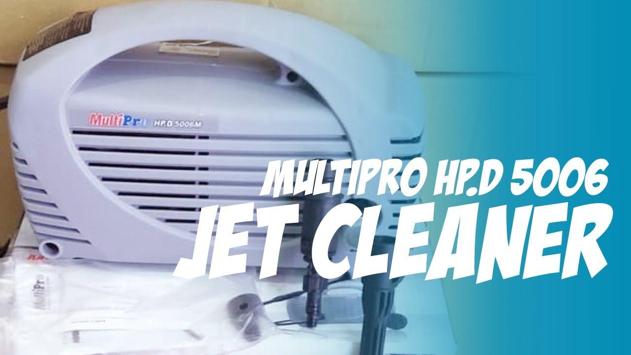 Multipro Hpd 5006 M Jet Cleaner Alat Cuci Tenaga Tinggi Youtube High Pressure Listrik Bosch Ghp 5 14 D