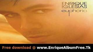 Enrique Iglesias - Why Not Me - Lyrics + Free Download Link