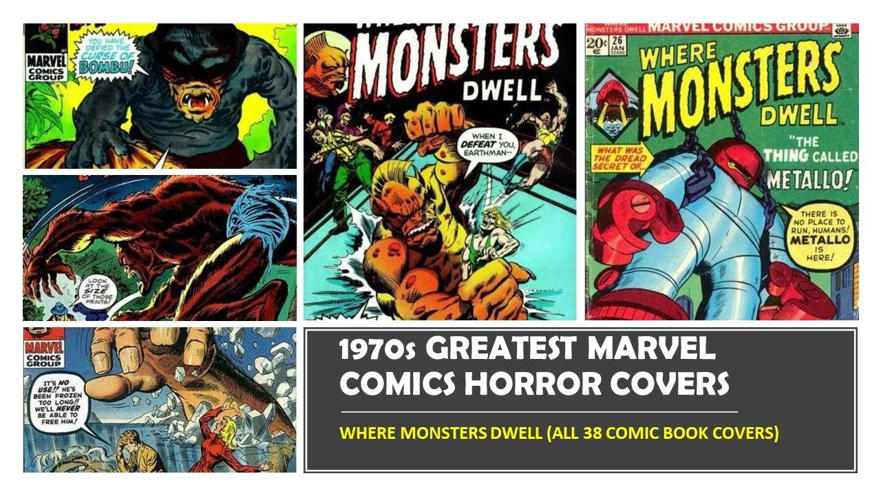 Download WHAT EVER HAPPENED TO MARVEL HORROR COMICS OF THE 1970'S - WHERE MONSTERS DWELL 1-38 SCI FI ARTWORK