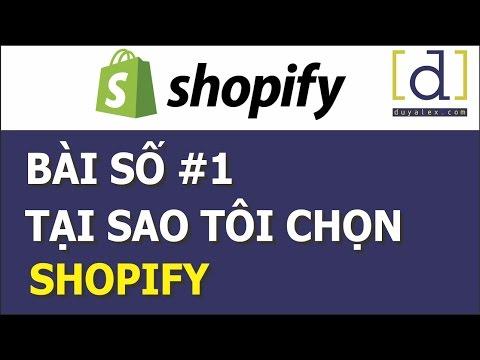 Hướng dẫn Shopify - Tại sao nên dùng Shopify - Bài số 1 thumbnail
