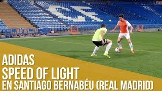 adidas Speed of Light en Santiago Bernabéu (Real Madrid)