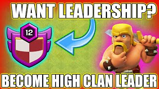 HOW TO BECOME HIGH LEVEL CLAN LEADER😍 [] CLASH OF CLANS