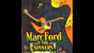 I Used To Be A King - Marc Ford