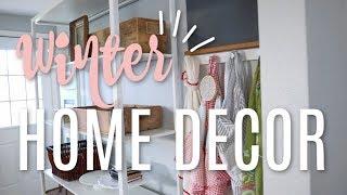 Winter Home Decor Tour 2019