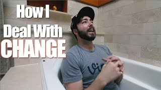 HOW TO: Deal With Change + OLD House Tour!