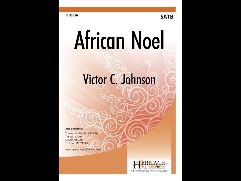 African Noel SATB  Victor C Johnson