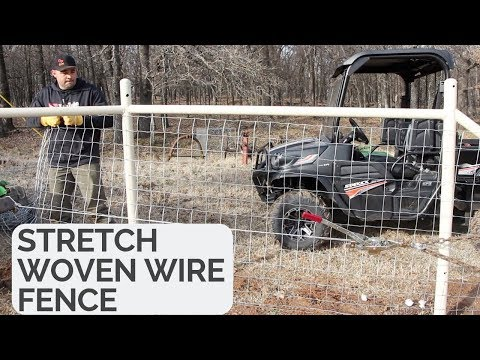 How To Stretch Woven Wire Fence