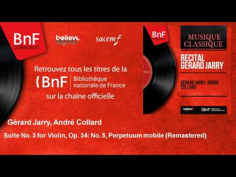 Gérard Jarry, André Collard - Suite No. 3 for Violin - Remastered