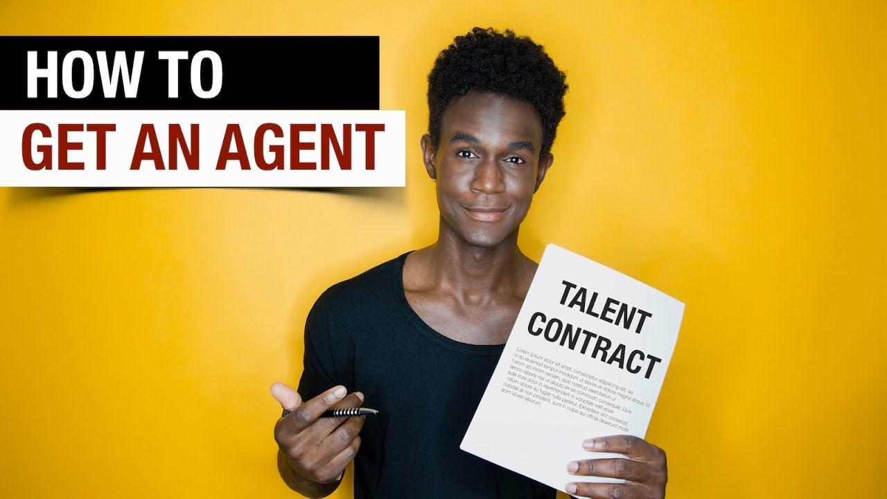 3 Ways to Get an Agent - Modeling or Acting