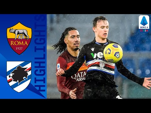AS Roma Sampdoria Goals And Highlights