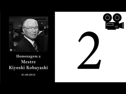 Homenagem a Mestre Kiyoshi Kobayashi (Cam2)
