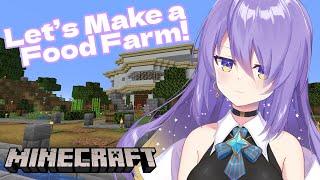【Minecraft】Food farm incoming!【#MoonArchitect】