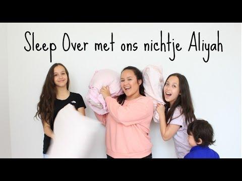 SLEEP OVER MET ONS NICHTJE ALIYAH