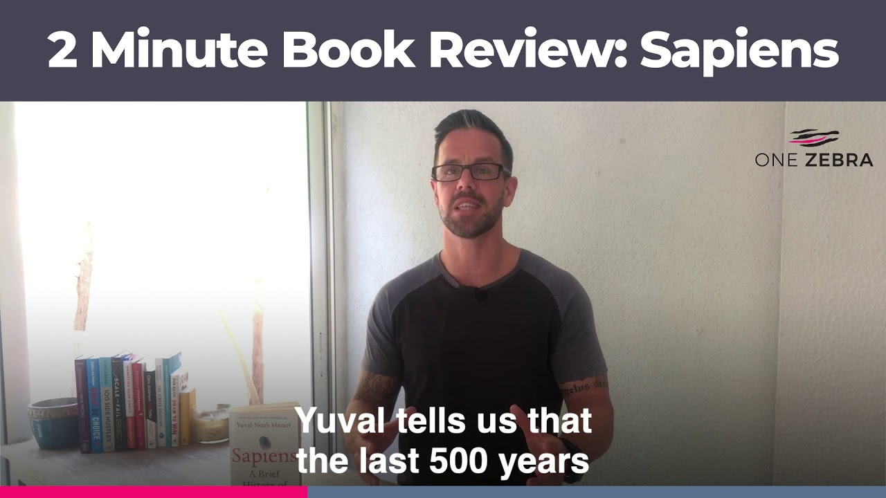 2 Minute Book Review: Sapiens by Yuval Noah Harari
