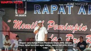 Begini Saat Ketua FPI Jakarta Utara Ajak Warga Usir Ahok Dan Timsesnya