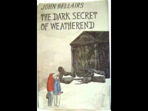 The Dark Secret of Weatherend by John Bellairs Audiobook YouTube