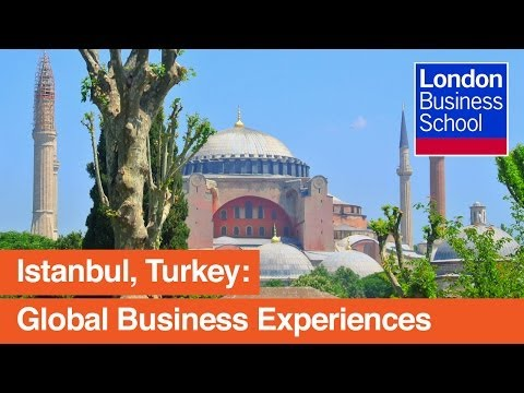 Istanbul: Global Business Experiences | London Business School