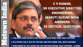 CV Raman of Maruti Suzuki answers 23 critical questions