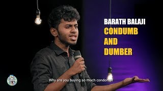 Condumb and Dumber - Stand-up comedy by Barath Balaji