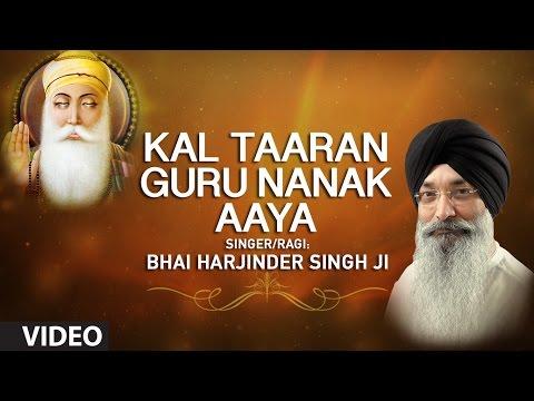 Kal Taaran Guru Nanak Aaya-Bhai Harjinder Singh Ji-Jagat Guru Baba