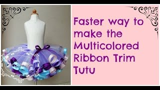 HOW TO: Faster Way to Make the Multicolored Ribbon Trim Tutu by Just Add A Bow
