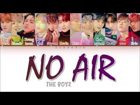 THE BOYZ (더보이즈) - No Air (Color Coded Lyrics HAN/ROM/ENG)