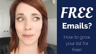 Free Emails?  How to grow your email list for FREE!