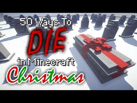 50 Ways to Perish in Minecraft - Christmas Edition (Reupload)