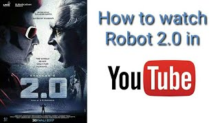 How to watch Robot 2.0 Online