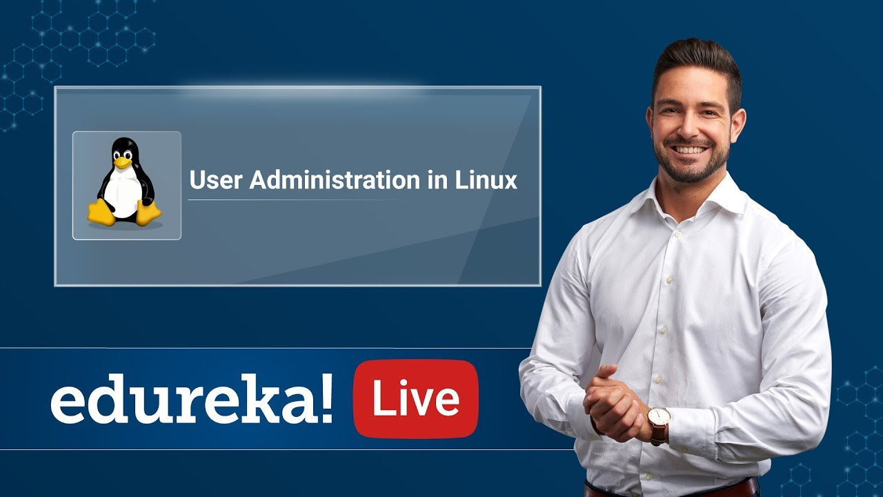 User Administration in Linux - Linux Tutorial - Linux Training