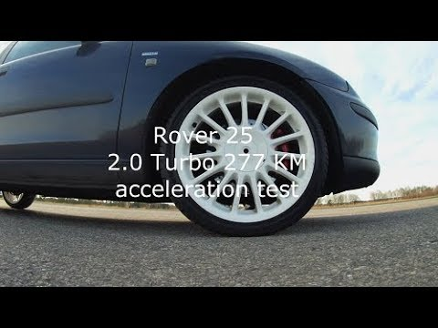 Rover 25 2.0T Acceleration Test 80-100, 120-200