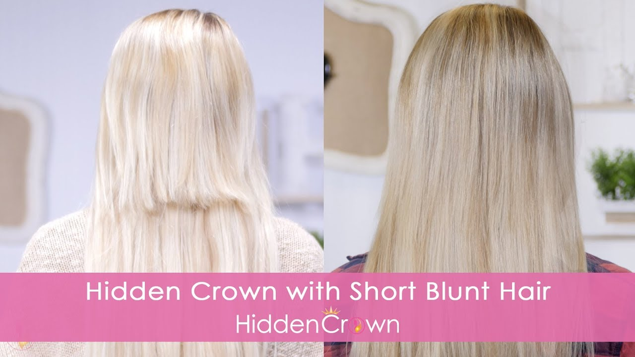 Blending With Short Blunt Hair Hidden Crown Youtube