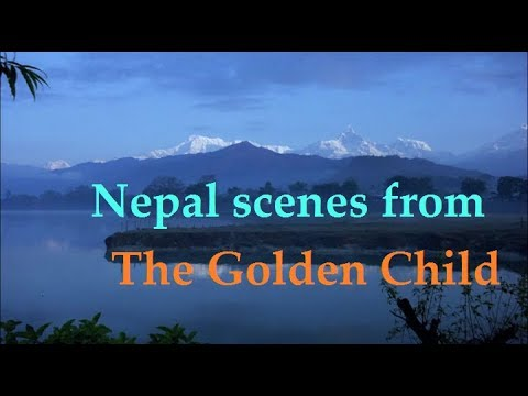 "Nepal scenes from "" The Golden Child """