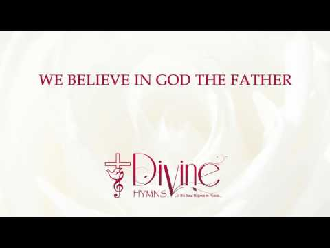 We Believe In God The Father