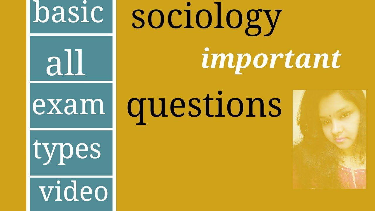 Sociology important questions most important by sociology notes