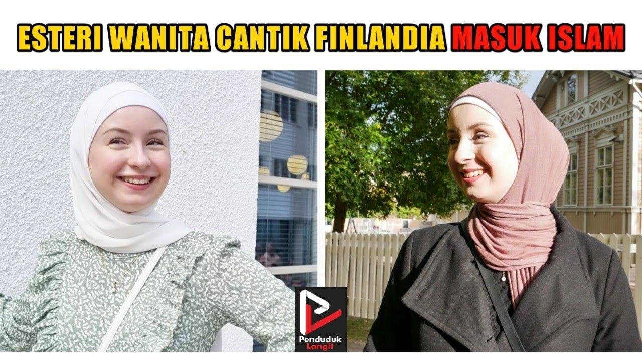 KISAH MUALAF TERBARU 2021 - ESTERI WANITA CANTIK FINLANDIA MASUK ISLAM