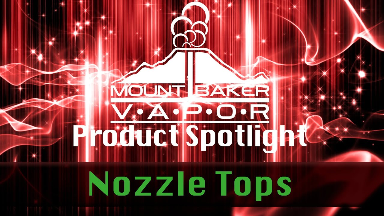 Vapor Product Spotlight: E-Liquid Bottle Nozzle Tops