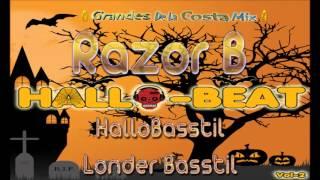 8.- Razor B - HalloBasstil - Londer Basstil