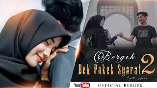 BERGEK feat ADE IRMA - BEK PAKEK SYARAT 2 [Official Video Music]