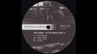 Rick Wade - Never Give Up