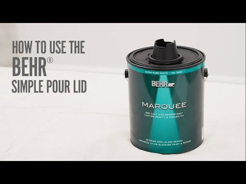 BEHR® Paint | How To Use The BEHR Simple Pour Lid