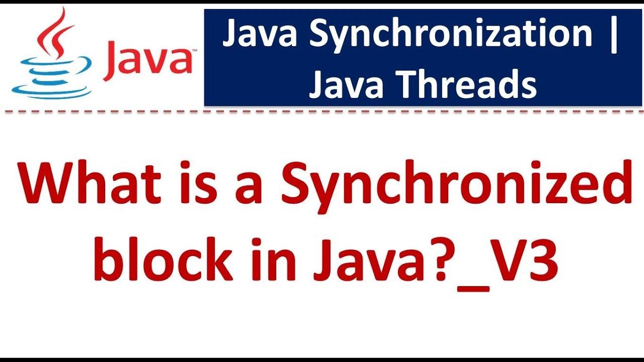 Java tutorial java synchronization synchronization in java java tutorial java synchronization synchronization in java synchronized block in javav3 baditri Gallery