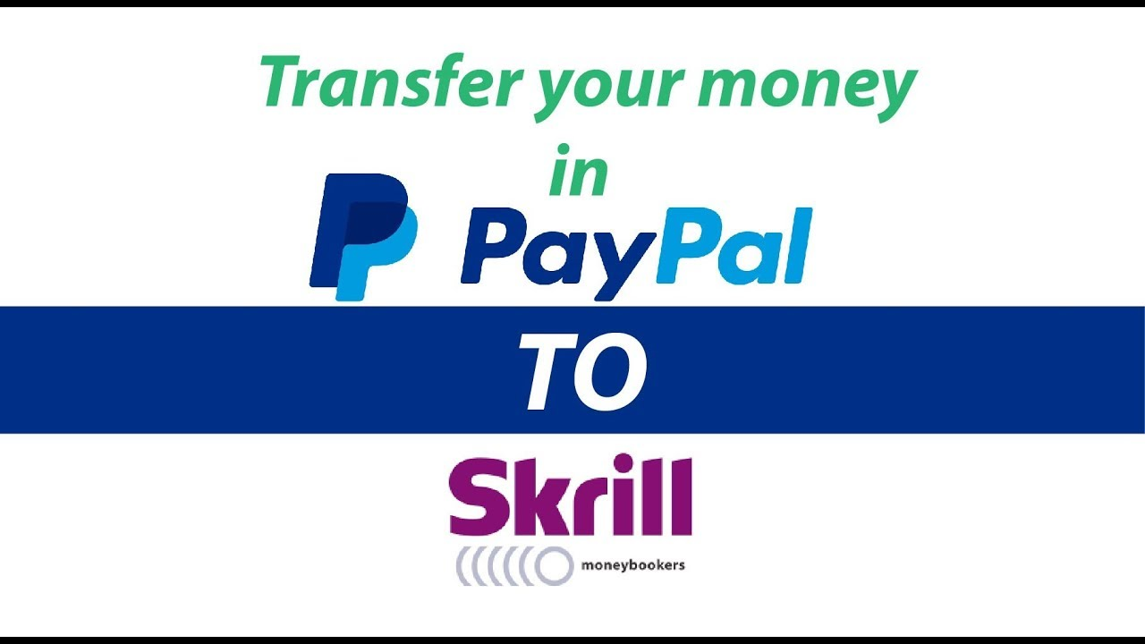 PayPal money exchange to your Skrill account instantly live