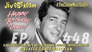 JiveStream Ep. 448! Happy birthday Dean Martin!